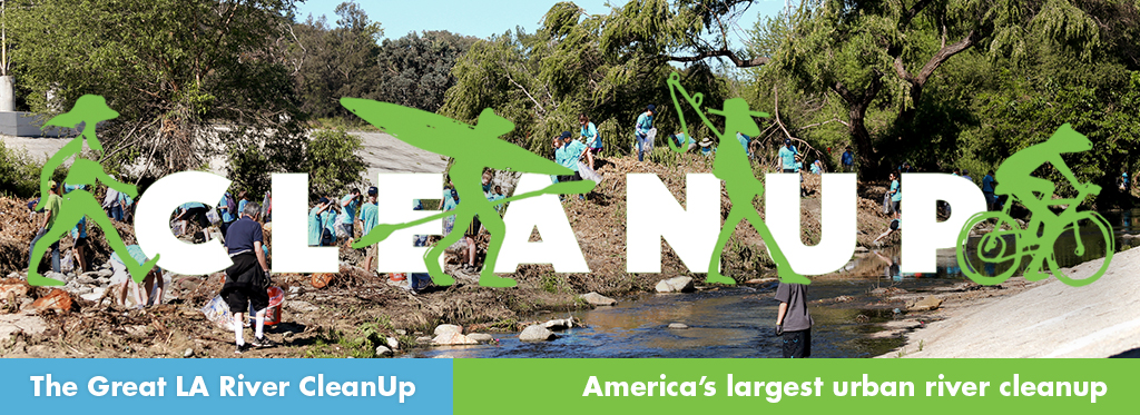 The Great LA River Clean Up