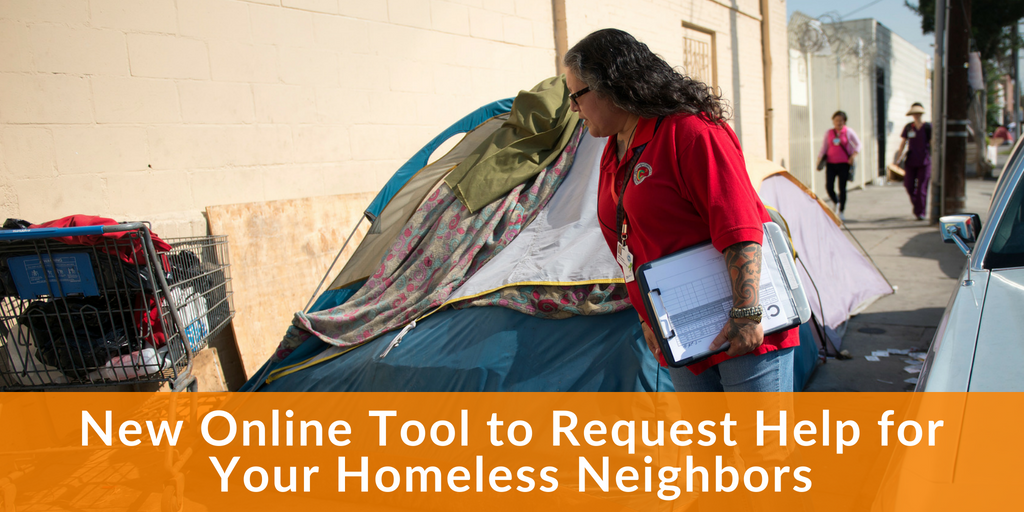 New online tool to request help for your homeless neighbors