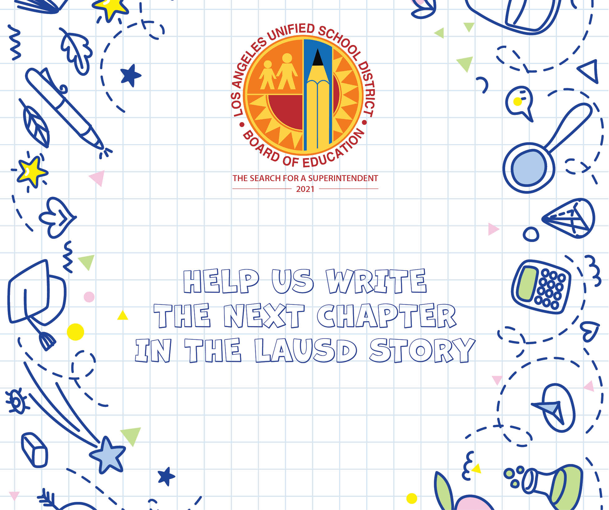 Help write the next chapter in LAUSD